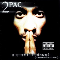 2Pac - R U Still Down (Remember Me) CD1 (Album)