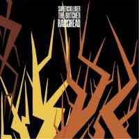 Radiohead - Supercollider, The Butcher (Single)