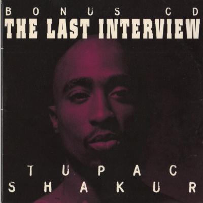2Pac - The Last Interview (Album)