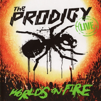 The Prodigy - World's On Fire [Live Album] (Album)