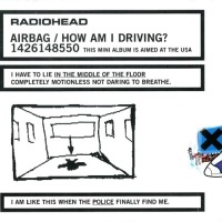 Radiohead - Airbag - How Am I Driving (EP)