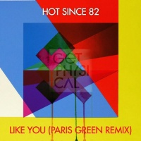 - Like You (Paris Green Remix)