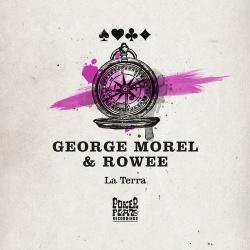 George Morel, Rowee - La Terra