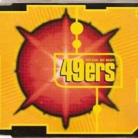 49ers - Rockin My Body