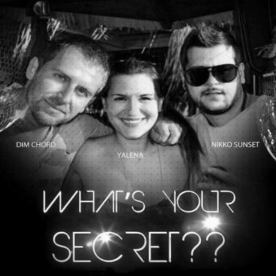 Dim Chord - What's Your Secret (Menelaos T Remix)
