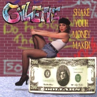 - Shake Your Money Maker
