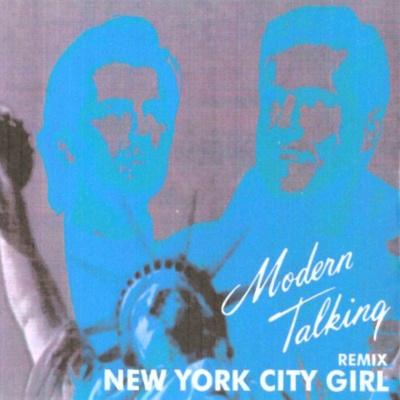 Modern Talking - New York City Girl (Bootleg)