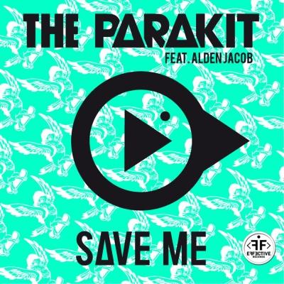 Parakit - Save Me