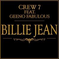 Crew 7 - Billie Jean