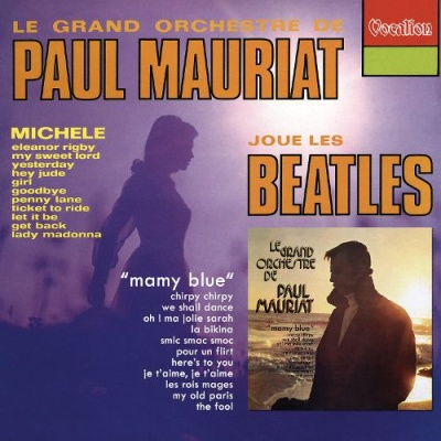 Paul Mauriat - Paul Mauriat Plays the Beatles/Mamy Blue