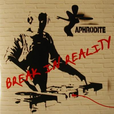 Aphrodite - Break In Reality (Album)