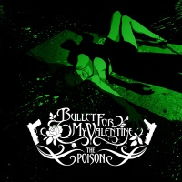 Bullet For My Valentine - The Poison (Special Edition) (Album)