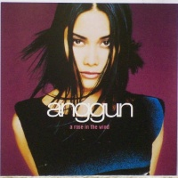 Anggun - A Rose In The Wind (Single)