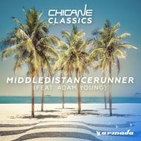 Chicane - MiddleDistanceRunner (Album Mix)