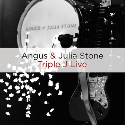 ANGUS AND JULIA STONE - Triple J Live (Album)