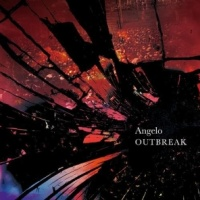 Angelo - OUTBREAK (Limited Edition) (Single)