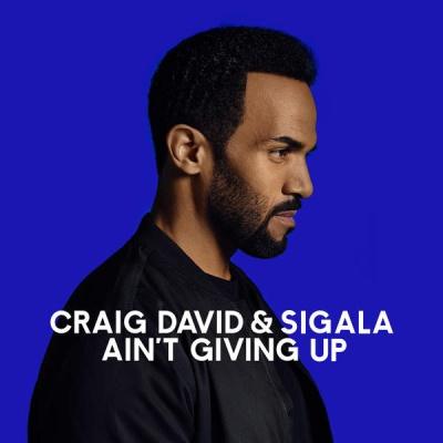 Craig David - Ain't Giving Up