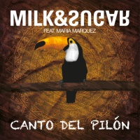 Milk And Honey - Canto Del Pilon