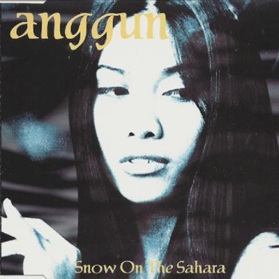 Anggun - Snow On The Sahara (Single)