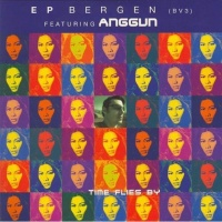 EP Bergen Ft Anggun - Time Flies By