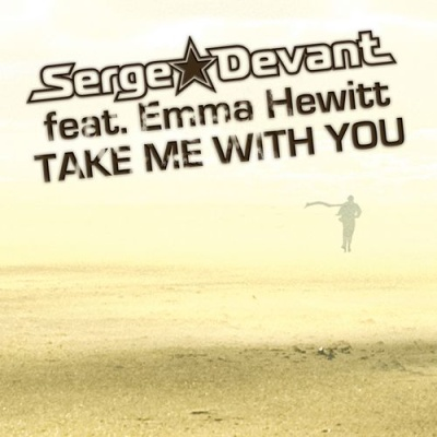 Serge Devant - Take Me With You
