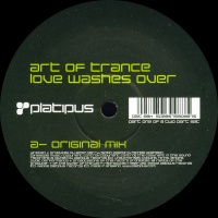 Art Of Trance - Love Washes Over (Vinyl)