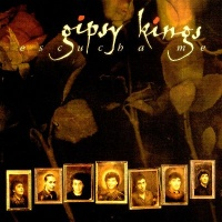 Gipsy Kings - Eschucha Me