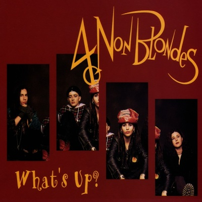 4 Non Blondes - What's Up!