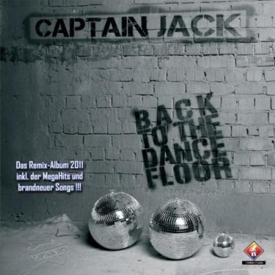 Captain Jack - Back to the dancefloor