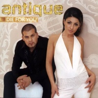 Antique - (I Would) Die For You [Greek Version]