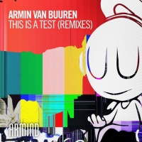 Armin Van Buuren - This Is A Test - Remixes