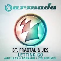 BT - Letting Go (Antillas & Dankann Remix)