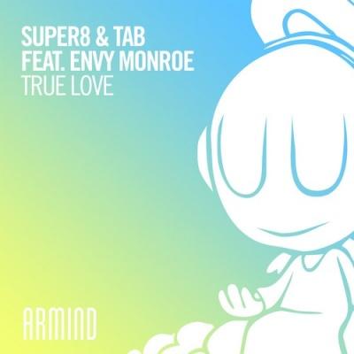 Super8 & Tab - True Love