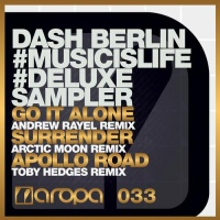 Dash Berlin - Go It Alone (Andrew Rayel Remix)