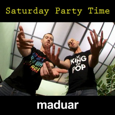 Maduar - Saturday Party Time
