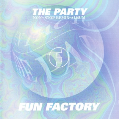 Fun Factory - The Party (Non-Stop Remix Album)