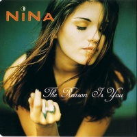 Nina (Nina Gerhard) - The Reason Is You