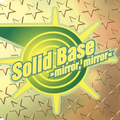 Solid Base - Mirror, Mirror