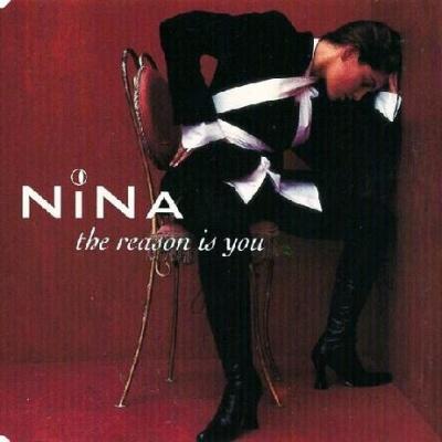 Nina (Nina Gerhard) - The Reason Is You