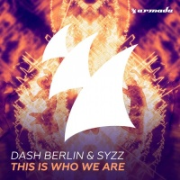 Dash Berlin - This Is Who We Are