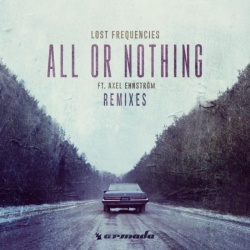 Lost Frequencies - All Or Nothing (Jako Diaz Remix)