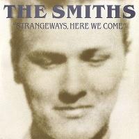 The Smiths - Strangeways, Here We Come (Album)