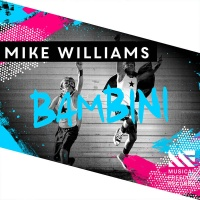 Mike Williams - Bambini