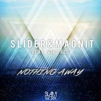 Slider - Nothing Away