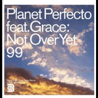 Planet Perfecto - Not Over Yet '99 (Breeder's It Is Now Remix)
