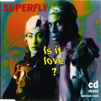 Superfly - Is It Love (Radio Version)
