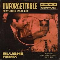 French Montana - Unforgettable (Slushii Remix)