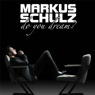 Markus  Schulz - Do You Dream (Uplifting Mix)