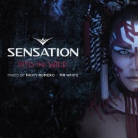 Vicetone - Sensation Into the Wild - Mixed by Nicky Romero & Mr. White