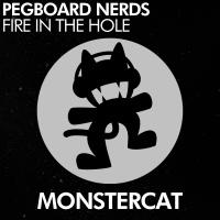 Pegboard Nerds - Fire In The Hole (Original Mix)
